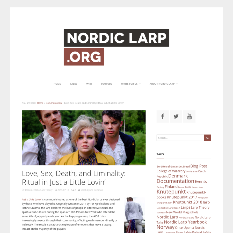 Just a Little Lovin' is commonly touted as one of the best Nordic larps ever designed by those who have played it. Originally written in 2011 by Tor Kjetil Edland and Hanne Grasmo, the larp explores the lives of people in alternative sexual and spiritual subcultures during the span of 1982-1984 in New York who attend the same 4th of July party each year.