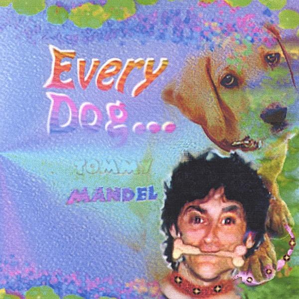 Tommy Mandel - Every Dog 1999