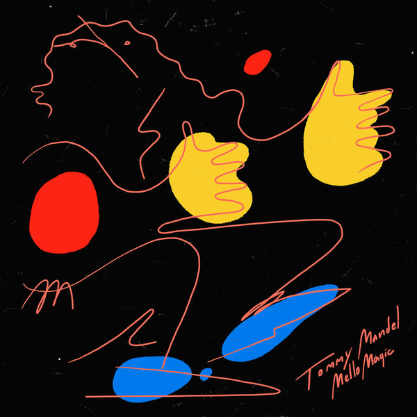 Tommy Mandel - Mello Magic Compiled 2018