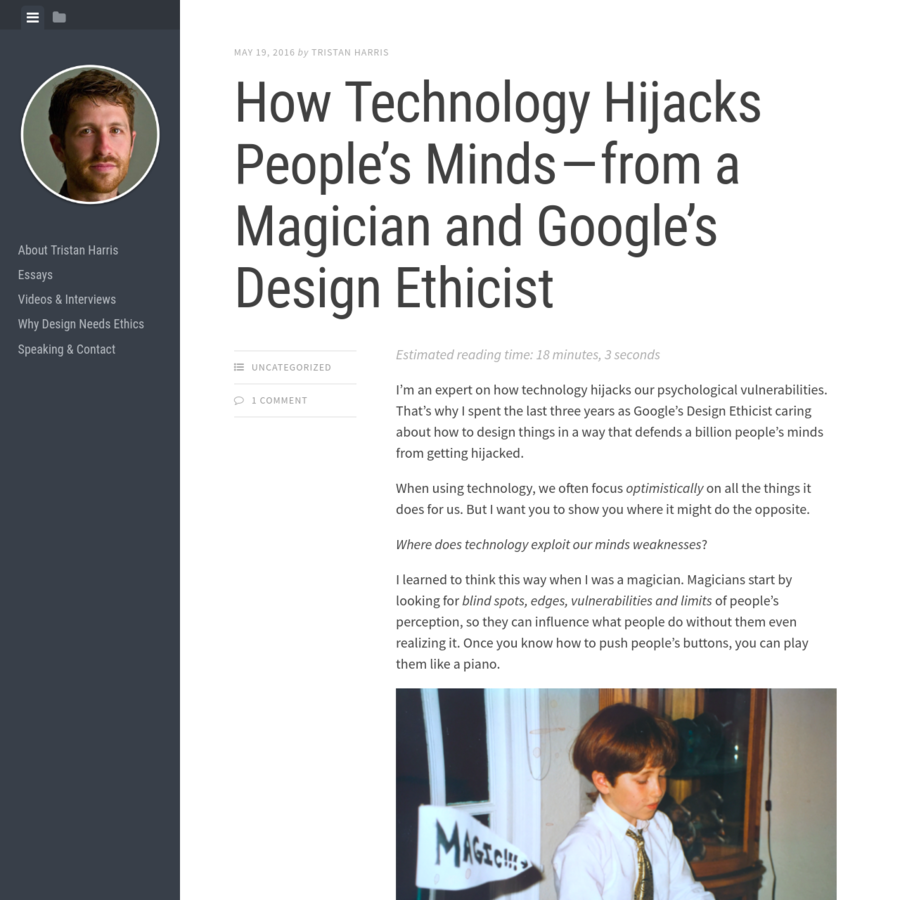 I'm an expert on how technology hijacks our psychological vulnerabilities. That's why I spent the last three years as Google's Design Ethicist caring about how to design things in a way that defends a billion people's minds from getting hijacked. When using technology, we often focus optimistically on all the things it does for us.