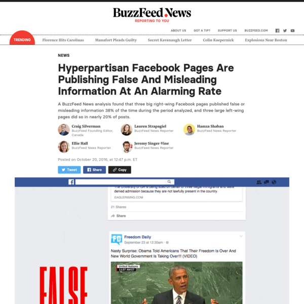 Hyperpartisan political Facebook pages and websites are consistently feeding their millions of followers false or misleading information, according to an analysis by BuzzFeed News.