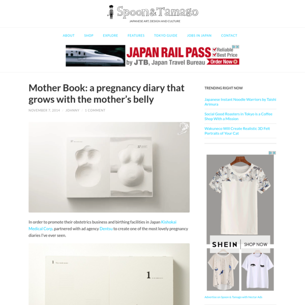 In order to promote their obstetrics business and birthing facilities in Japan Kishokai Medical Corp. partnered with ad agency Dentsu to create one of the most lovely pregnancy diaries I've ever seen. Mirroring the 40 weeks that a mother typically spends nurturing their babies inside thei