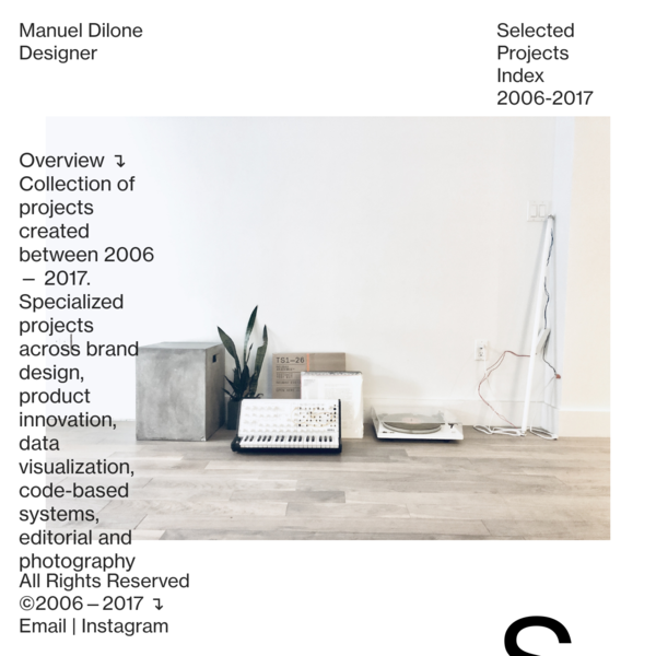 Collection of projects created between 2006 - 2017. Specialized projects across brand design, product innovation, data visualization, code-based identity systems, editorial and and photography