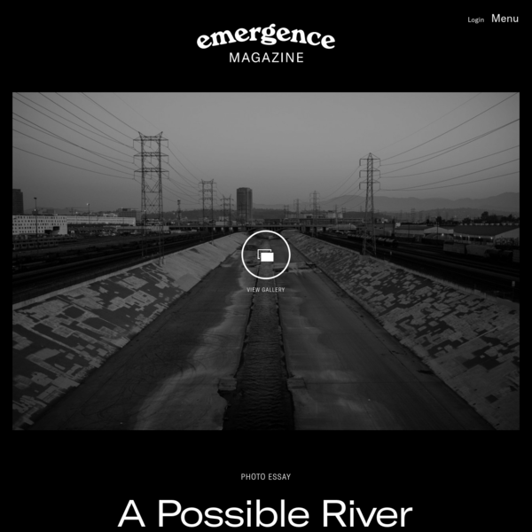 A Possible River - Emergence Magazine