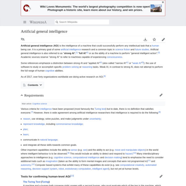 Artificial general intelligence ( AGI) is the intelligence of a machine that could successfully perform any intellectual task that a human being can. It is a primary goal of some artificial intelligence research and a common topic in science fiction and future studies.