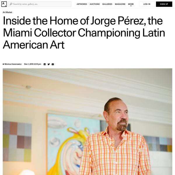 Jorge M. Pérez loves art with the kind of fervor usually reserved for obsessives. When he speaks about it, his movements are exaggerated, his voice l...
