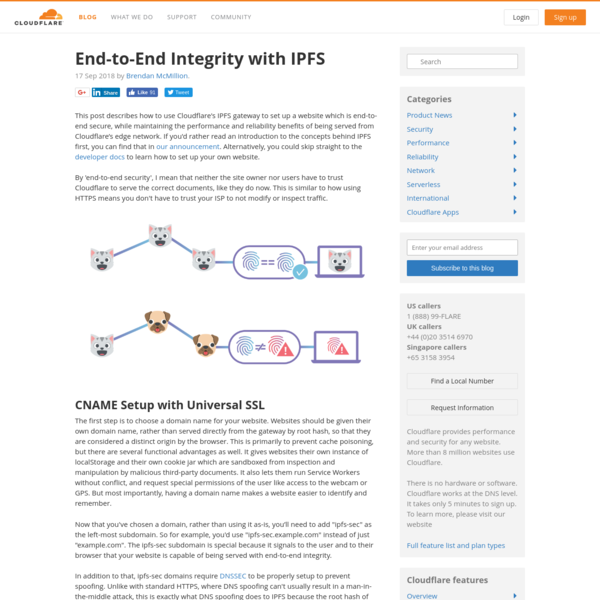 This post describes how to use Cloudflare's IPFS gateway to set up a website which is end-to-end secure, while maintaining the performance and reliability benefits of being served from Cloudflare's edge network. If you'd rather read an introduction to the concepts behind IPFS first, you can find that in our announcement.