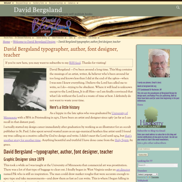 David Bergsland -I've been around a long time. This blog contains the musings of an artist, writer, & believer who's been around far too long and knows less than I did at the end of the 1960s-when I was sure I knew everything.