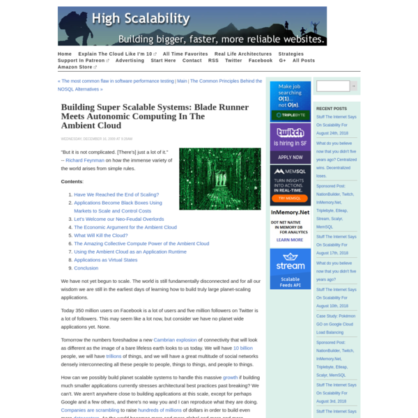 Building Super Scalable Systems: Blade Runner Meets Autonomic Computing in the Ambient Cloud - High Scalability -