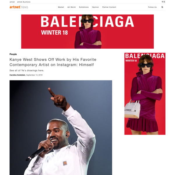 Kanye West Shows Off Work by His Favorite Contemporary Artist on Instagram: Himself | artnet News