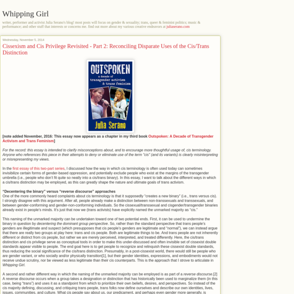 Whipping Girl: Cissexism and Cis Privilege Revisited - Part 2: Reconciling Disparate Uses of the Cis/Trans Distinction