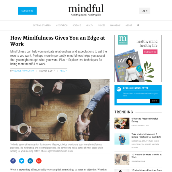 How Mindfulness Gives You an Edge at Work - Mindful