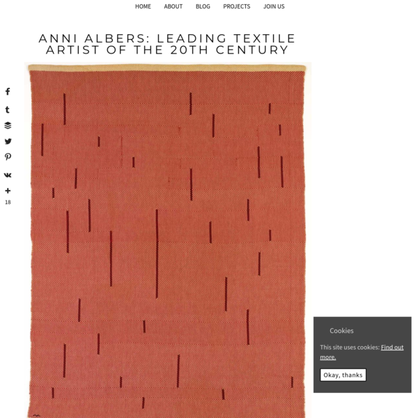 Anni Albers: Leading textile artist of the 20th century