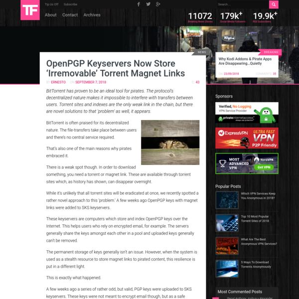 OpenPGP Keyservers Now Store 'Irremovable' Torrent Magnet Links
