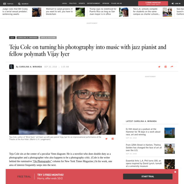 Photographer, novelist and critic Teju Cole is teaming up with Vijay Iyer, the composer and jazz pianist - who also happens to be a trained physicist - for a performance Saturday at the Ace Hotel in downtown Los Angels. Carolina Miranda talks with Cole about his art.