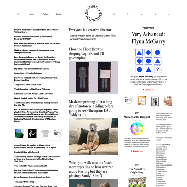 Public Announcement is a brand consultancy and media company based in New York City. We help brands build, transform and communicate. Our homepage is an edit of the web. We publish a premium, general-interest podcast.