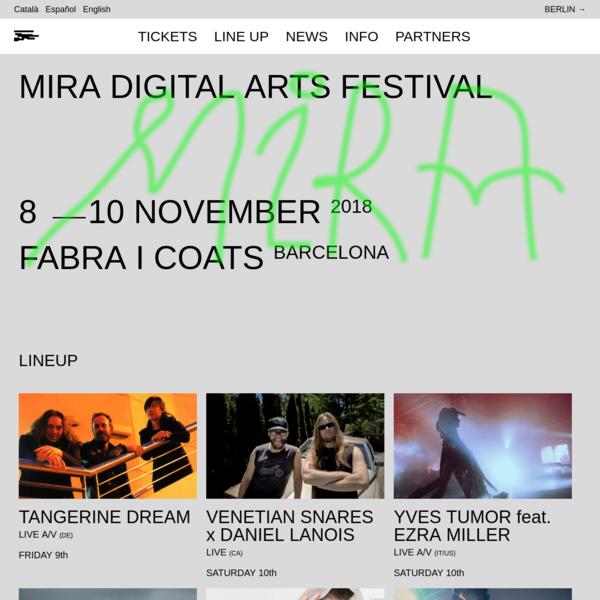 MIRA Digital Arts Festival - Barcelona 8,9,10 November 2018