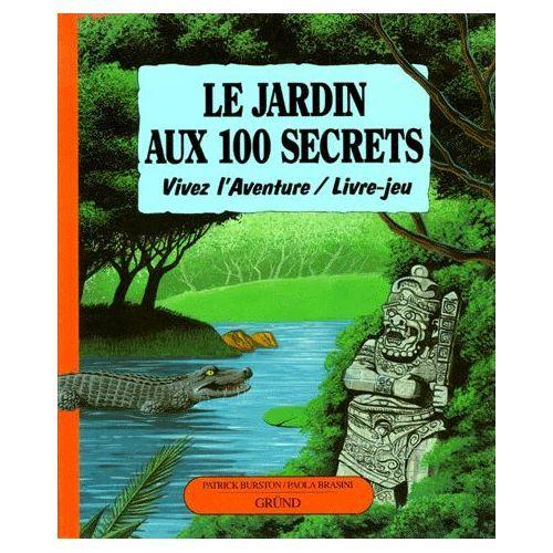 burston-jardin-aux-100-secrets-livre-896924589_l.jpg