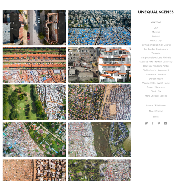 Unequal Scenes portrays scenes of inequality around the world from a drone.