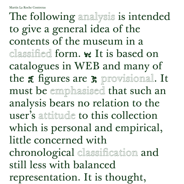 The following analysis is intended to give a general idea of the contents of the museum in a classified form. It is based on catalogues in WEB and many of the figures are provisional.