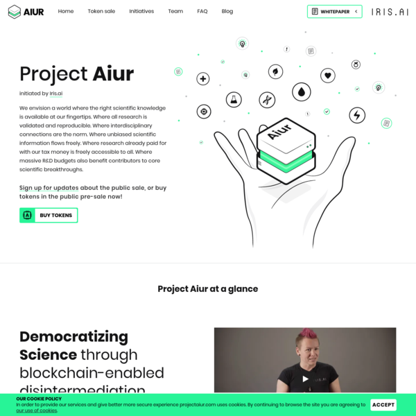 Project Aiur - Blockchain for Science. The world where the right scientific knowledge is available at our fingertips. Where research is validated and reproducible. Where unbiased scientific information flows freely. Where research already paid for is freely accessible to all.