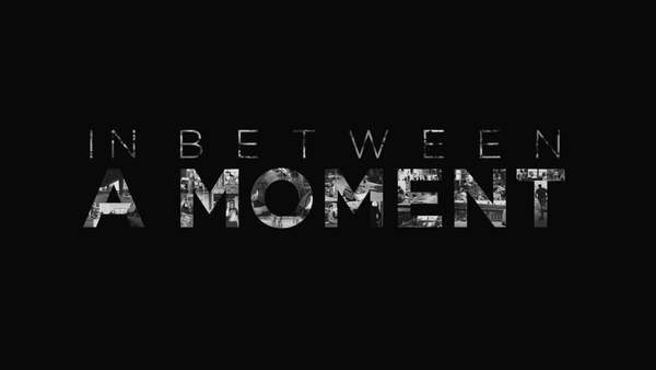 In between a moment