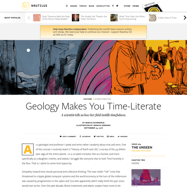 Geology Makes You Time-Literate - Issue 64: The Unseen - Nautilus