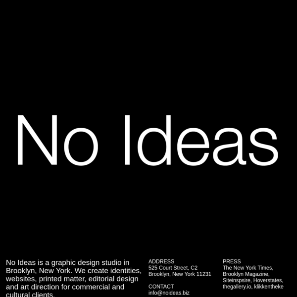 No Ideas-Open for biz
