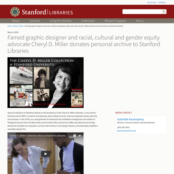 Famed graphic designer and racial, cultural and gender equity advocate Cheryl D. Miller donates personal archive to Stanford...