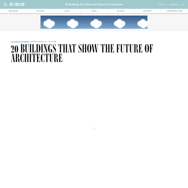 20 Buildings That Show the Future of Architecture
