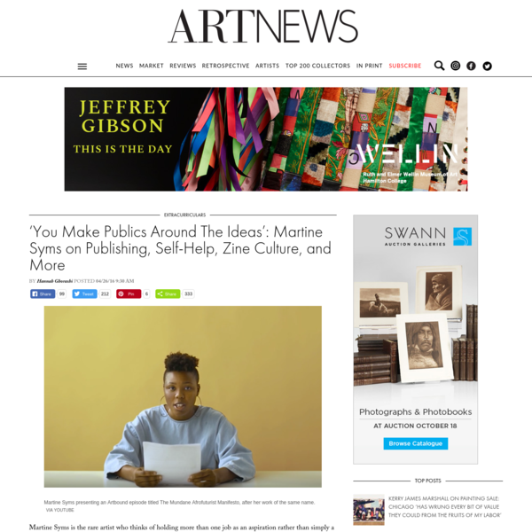 Martine Syms is the rare artist who thinks of holding more than one job as an aspiration rather than simply a necessity. The self-proclaimed conceptual entrepreneur is just as recognized these days for her achievements in publishing as she is for creating work ... Read More