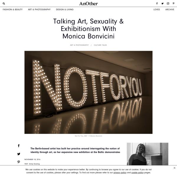 Talking Art, Sexuality & Exhibitionism With Monica Bonvicini