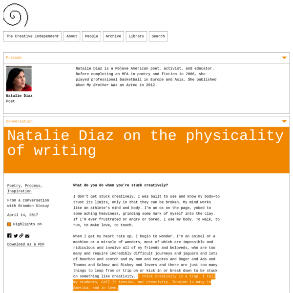 Poet Natalie Diaz discusses the urgency of writing, why creativity can be a trap, and how collaboration gives you a third hand.