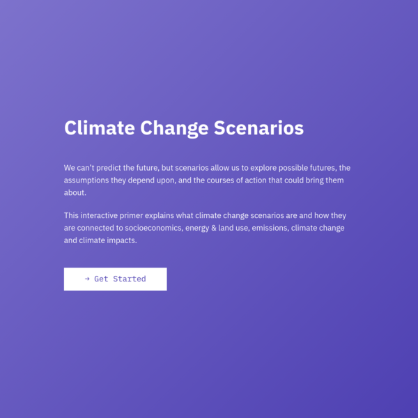 We can't predict the future, but scenarios allow us to explore possible futures. This primer explains what climate change scenarios are and how they are connected to socioeconomics, energy & land use, emissions, climate and climate impacts.