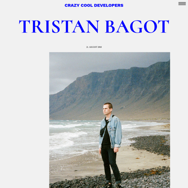 "CRAZY COOL DEVELOPERS "" Tristan Bagot"