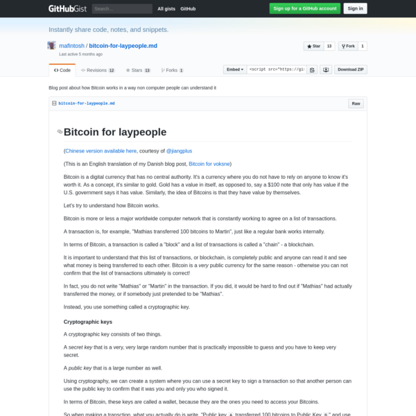 ( Chinese version available here, courtesy of @jiangplus (This is an English translation of my Danish blog post, Bitcoin for voksne) Bitcoin is a digital currency that has no central authority. It's a currency where you do not have to rely on anyone to know it's worth it.