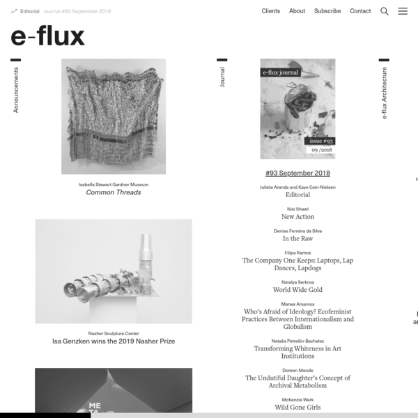 e-flux is a publishing platform and archive, artist project, curatorial platform, and enterprise which was founded in 1998.