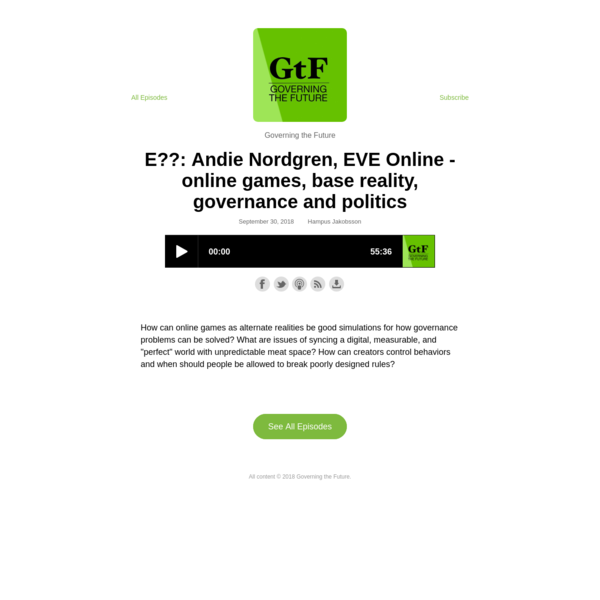 E??: Andie Nordgren, EVE Online - online games, base reality, governance and politics - Governing the Future