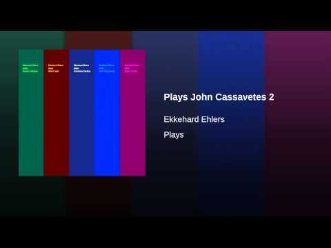 Plays John Cassavetes 2