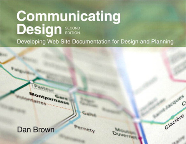 [voices-that-matter]-dan-m.-brown-communicating-design_-developing-web-site-documentation-for-design-and-planning-2010-new-r...