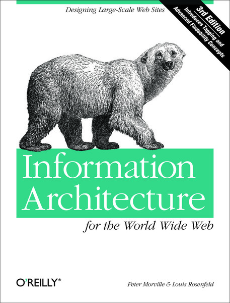 peter-morville-louis-rosenfeld-information-architecture-for-the-world-wide-web_-designing-large-scale-web-sites-2006-o-reill...