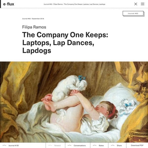 The Company One Keeps: Laptops, Lap Dances, Lapdogs