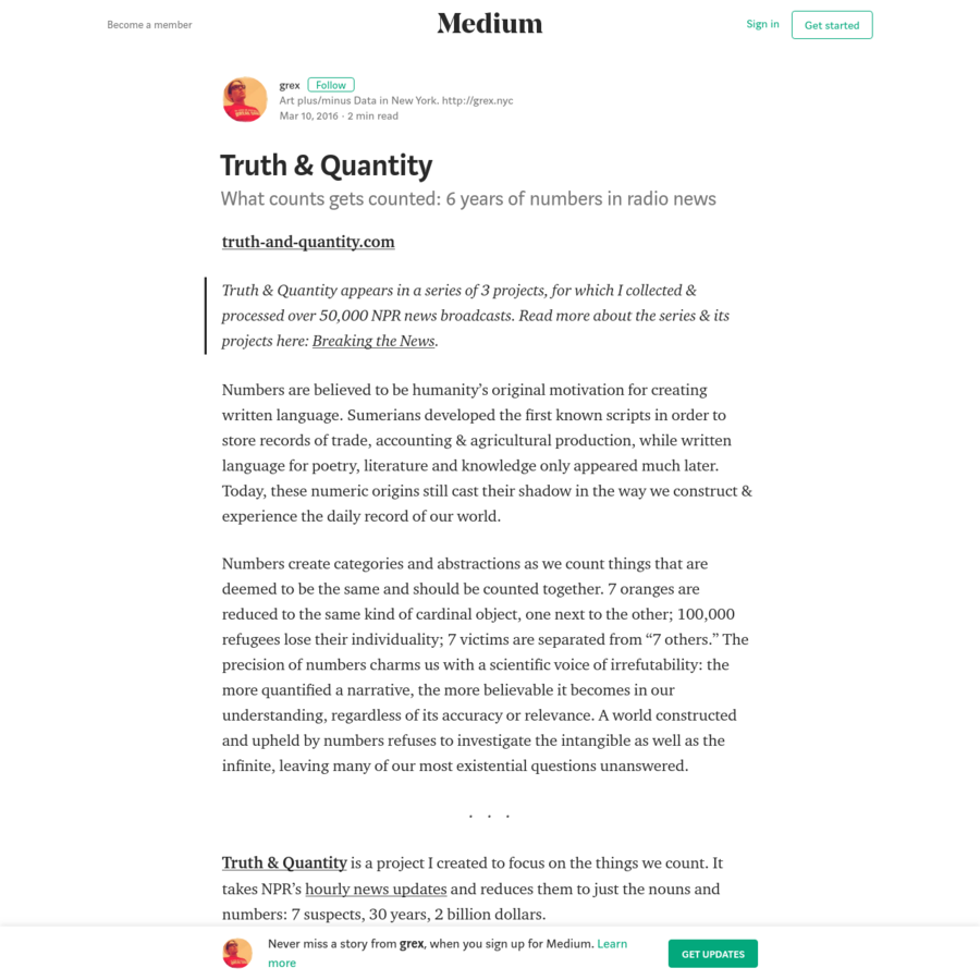 Truth & Quantity appears in a series of 3 projects, for which I collected & processed over 50,000 NPR news broadcasts. Read more about the series & its projects here: Breaking the News. Numbers are believed to be humanity's original motivation for creating written language.