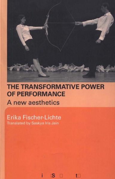 fischer-lichte_transformative_power_of_performance.pdf