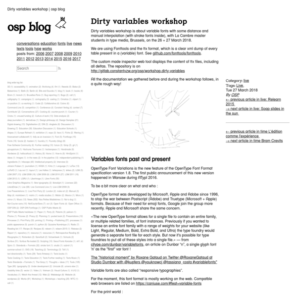 Dirty variables workshop is about variable fonts with some distance and manual interpolation (with stroke fonts inside), with La Cambre master students in type media, Brussels, on the 26 + 27 March 2018.