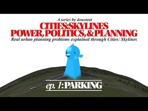 Cities: Skylines   Power, Politics, & Planning: Episode 1: Parking
