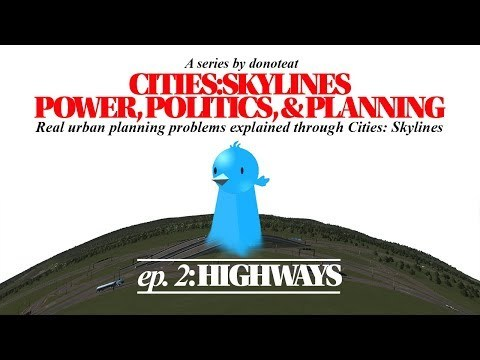 In this video we're gonna discuss how to build urban freeways in Cities Skylines, and the effects of urban freeways on real cities. We're also going to talk about freeway revolts and other community action around freeway construction. The intro music is Tragic Overture, Op.