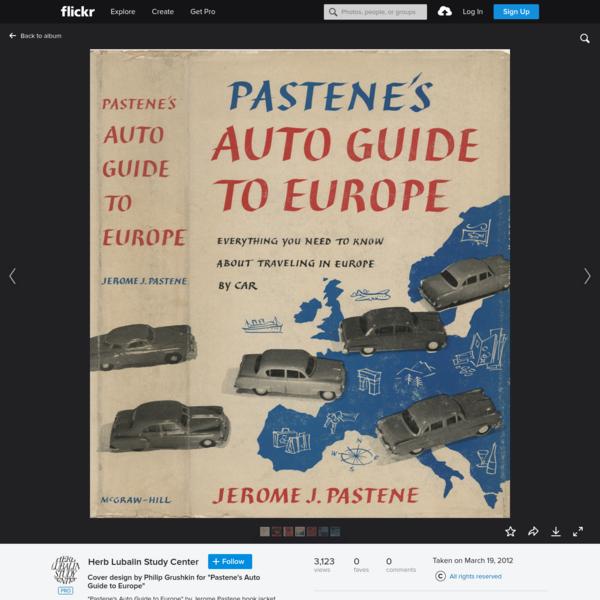 "Cover design by Philip Grushkin for ""Pastene's Auto Guide to Europe"""