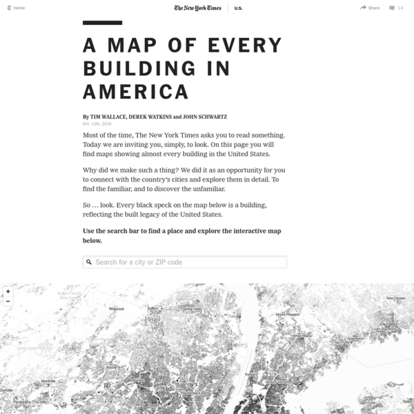 Most of the time, The New York Times asks you to read something. Today we are inviting you, simply, to look. On this page you will find maps showing almost every building in the United States. Why did we make such a thing?