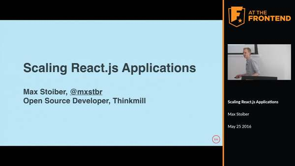 AT THE FRONTEND 2016 - Max Stoiber - Scaling React.js Applications